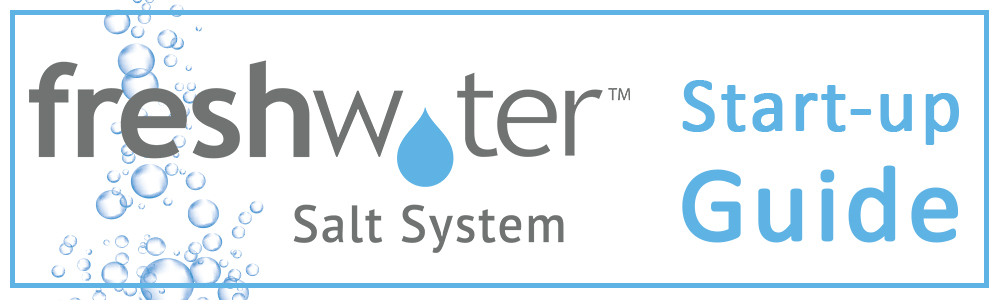 Fresh Water Start Up Guide