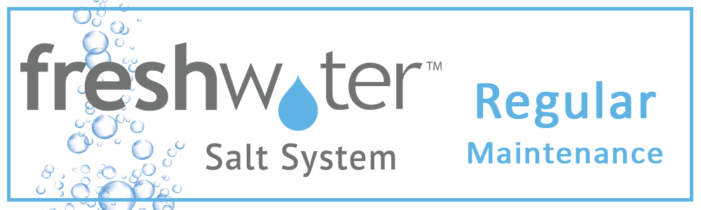 Fresh Water Maintenance